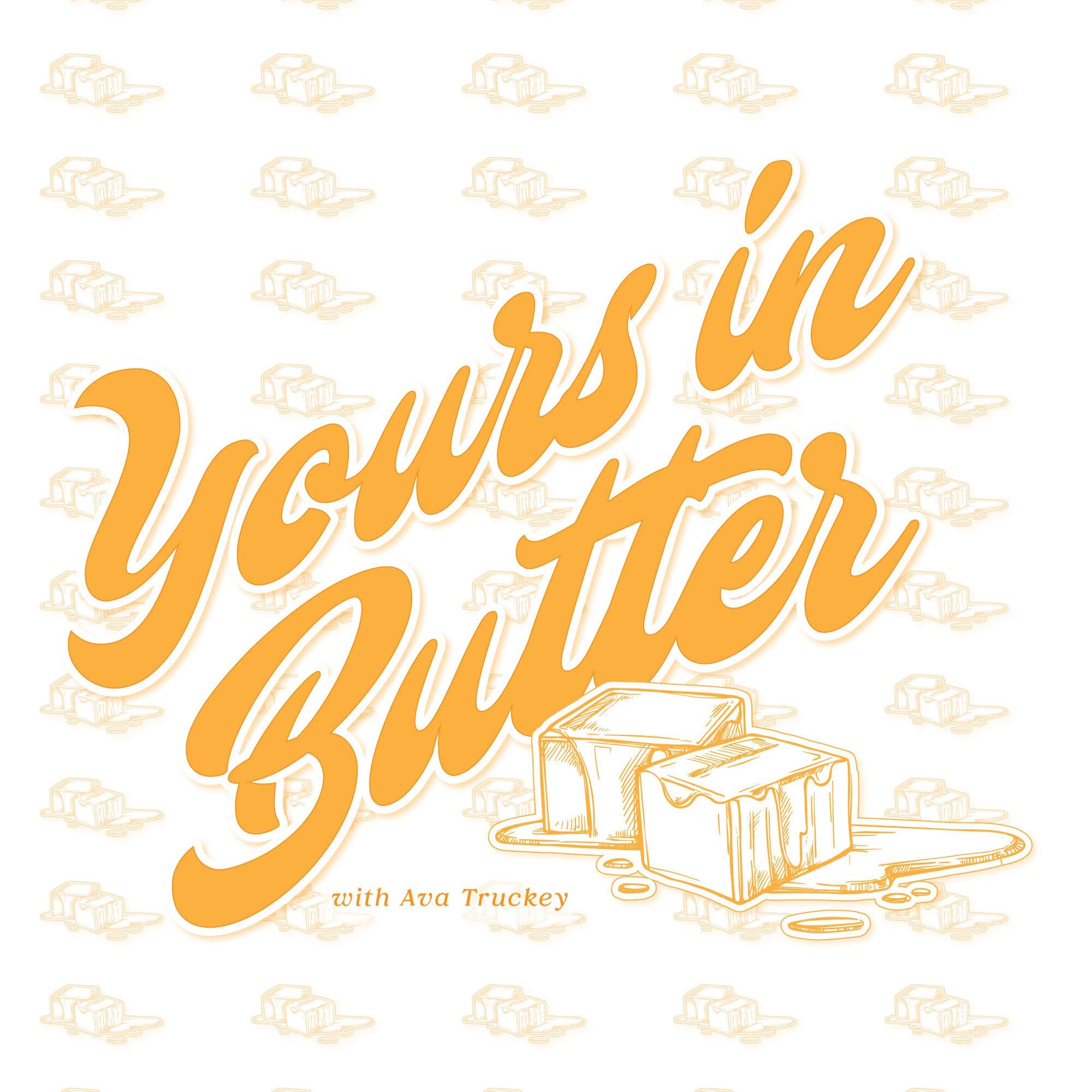 Yours in Butter