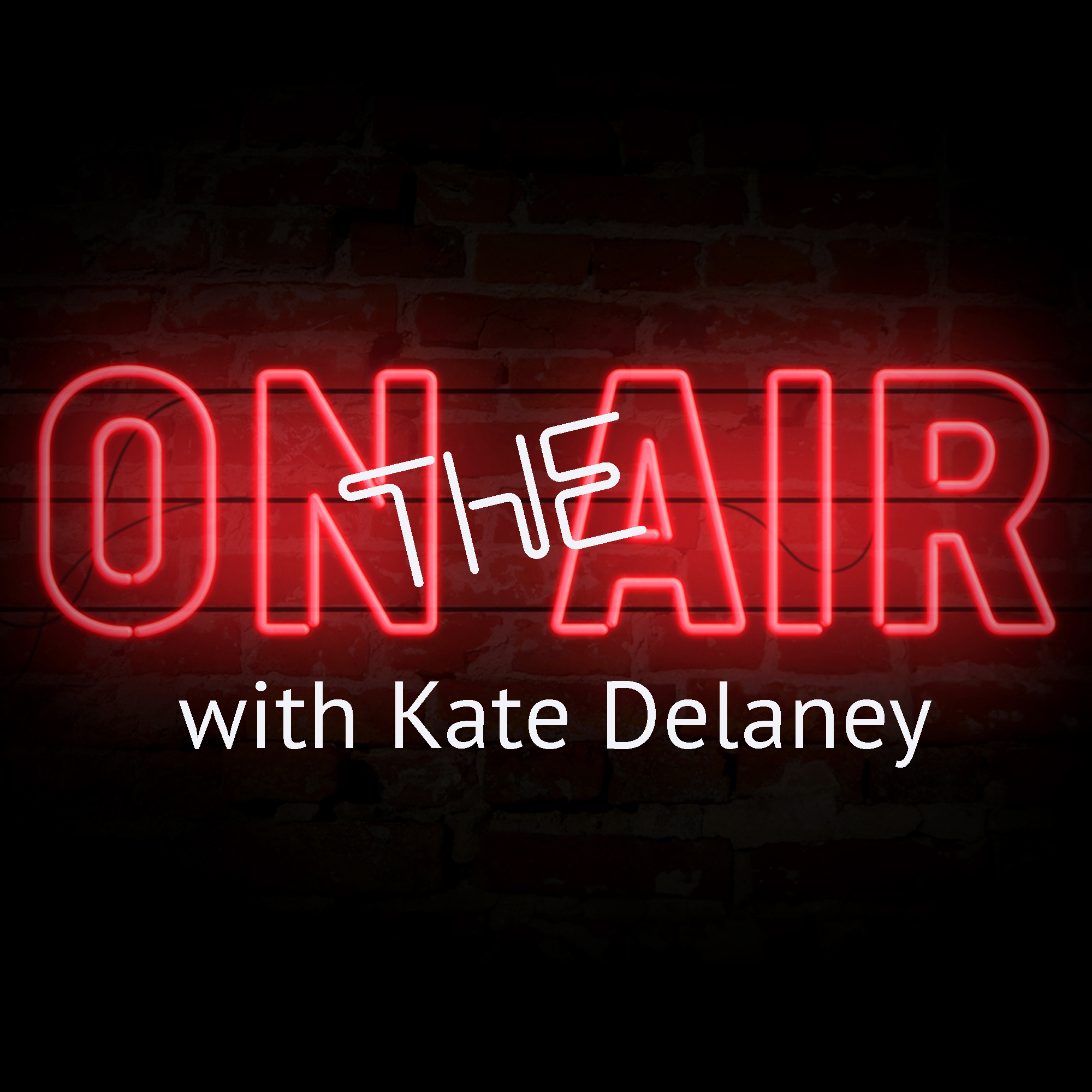 On The Air with Kate Delaney