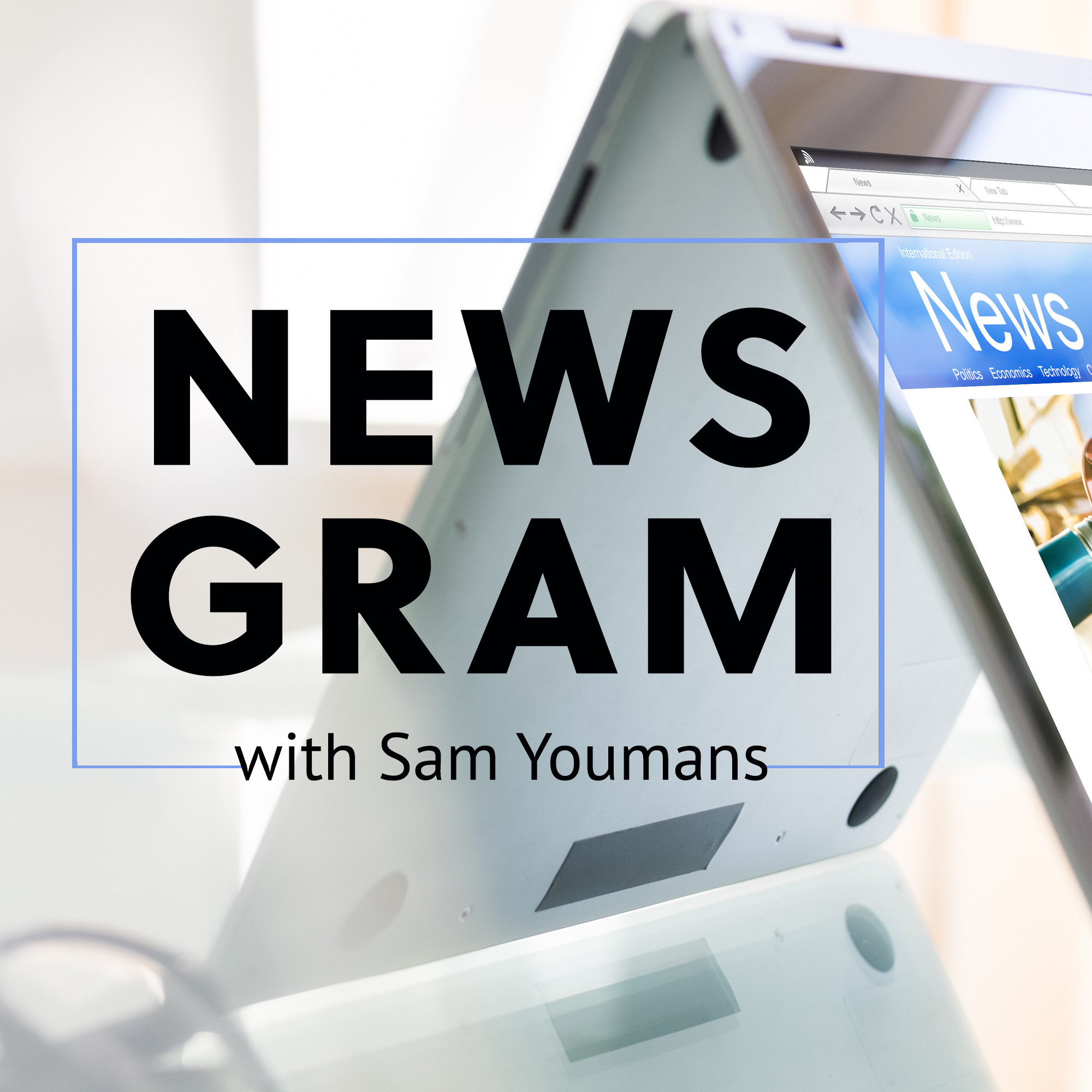 NewsGram with Sam Youmans